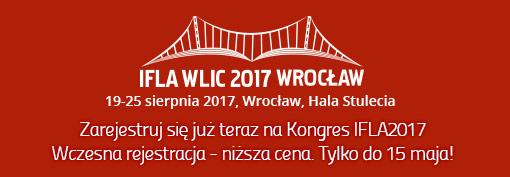 Wczesna rejestracja na Kongres IFLA2017
