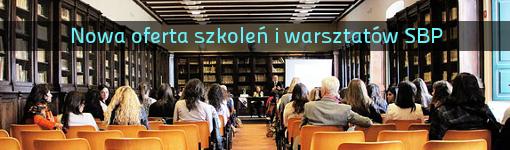 Nowa oferta szkoleń i warsztatów SBP