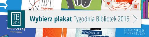 Głosowanie na plakat Tygodnia Bibliotek 2015